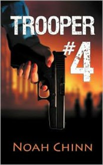 Trooper #4 - Noah Chinn