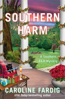 Southern Harm - Caroline Fardig
