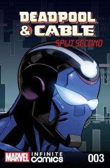 Cable and Deadpool: Split Second #3 - Reilly Brown, Fabian Nicieza