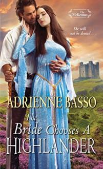 The Bride Chooses a Highlander - Adrienne Basso