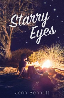 Starry Eyes - Jenn Bennett