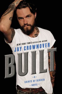 Built - Jay Crownover