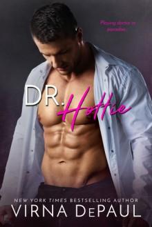 Dr. Hottie - Virna DePaul