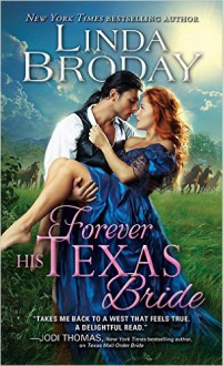 Forever His Texas Bride (Bachelors of Battle Creek) - Linda Broday