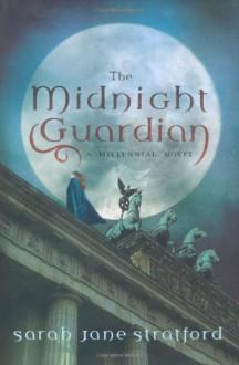 The Midnight Guardian - Sarah-Jane Stratford