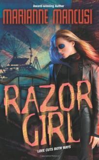 Razor Girl (SHOMI) - Marianne Mancusi