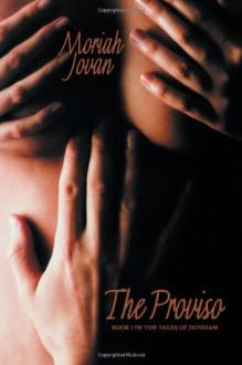 The Proviso (Tales of Dunham) - Moriah Jovan