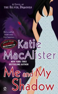 Me and My Shadow (Audio) - Katie MacAlister, Barbara Rosenblat