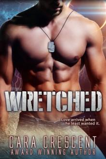 Wretched - Cara Crescent