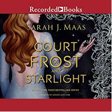 A Court of Frost and Starlight - Sarah J. Maas, Amanda Leigh Cobb