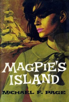 Magpie's Island - Michael Page