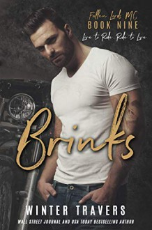 Brinks (Fallen Lords MC Book 9) Kindle Edition - Winter Travers