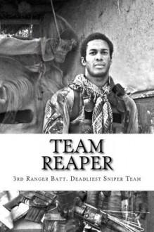 Team Reaper (3rd Ranger Battalions Deadliest Sniper Team) - Nicholas Irving
