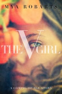 The V girl - Mya Robarts
