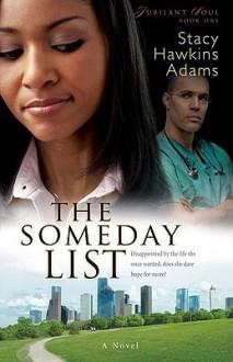 The Someday List - Stacy Hawkins Adams