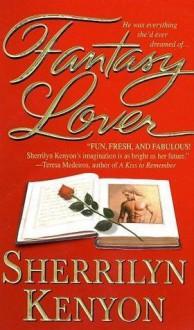 Fantasy Lover - Sherrilyn Kenyon