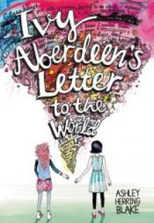 Ivy Aberdeen's Letter to the World - Ashley Herring Blake