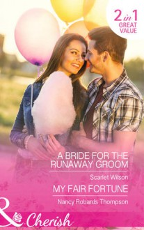 A Bride for the Runaway Groom - Scarlet Wilson, Nancy Robards Thompson