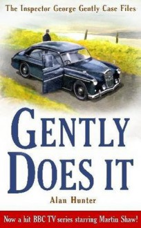Gently Does It - Alan Hunter