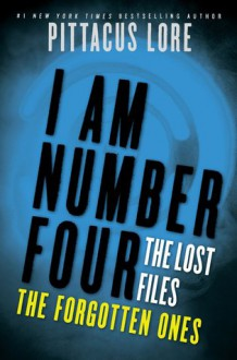 The Forgotten Ones - Pittacus Lore