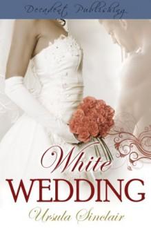 White Wedding - Ursula Sinclair