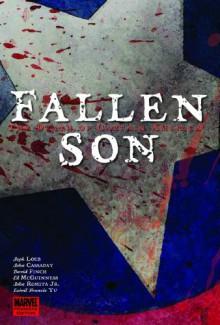Fallen Son: The Death of Captain America - Jeph Loeb, John Cassaday, David Finch, John Romita Jr., Ed McGuinness, Leinil Francis Yu