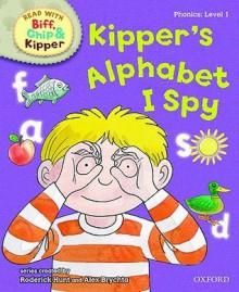 Kipper's Alphabet I Spy - Kate Ruttle, Annemarie Young, Alex Brychta