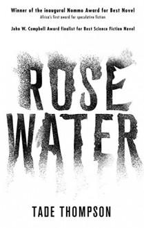 Rosewater - Tade Thompson