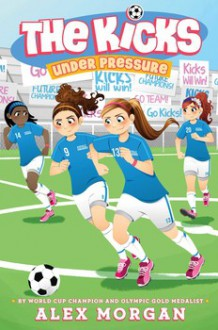 Under Pressure - Alex Morgan