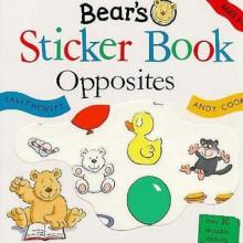 Bear's Sticker Book: Opposites - Andy Cooke, Sally Hewitt