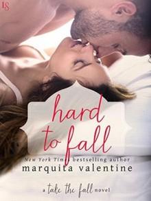 Hard to Fall - Marquita Valentine