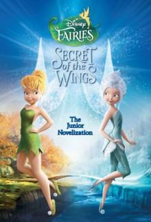 Secret of the Wings Junior Novel - Disney Book Group