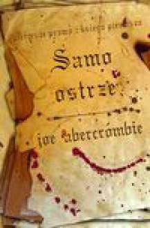 Samo Ostrze Pierwsze Prawo Księga Pierwsza - Joe Abercrombie, Kabat Jan
