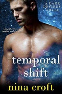 Temporal Shift - Nina Croft