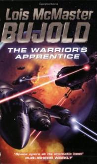 The Warrior's Apprentice - Lois McMaster Bujold