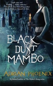Black Dust Mambo - Adrian Phoenix