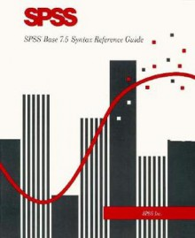 SPSS Base 7 5 Syntax Reference Guide - Spss Inc., SPSS