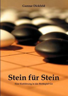Stein Fur Stein - Gunnar Dickfeld