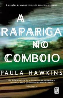A Rapariga no Comboio (Portuguese Edition) - Paula Hawkins
