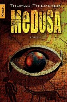 Medusa (German Edition) - Thomas Thiemeyer