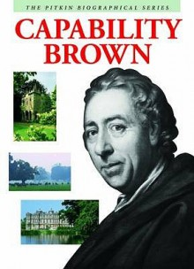 Capability Brown (Pitkin Biographical) - Peter Brimacombe, Jenni Davis
