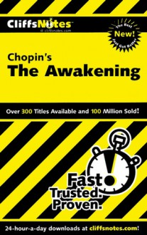 CliffsNotes on Chopin's The Awakening (Cliffsnotes Literature Guides) - Maureen Kelly