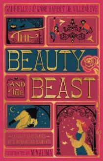 The Beauty and the Beast - Minalima Ltd.,Gabrielle-Suzanne Barbot de Villeneuve,James Robinson Planché