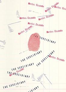 The Subsidiary - Samuel Rutter,Matías Celedón