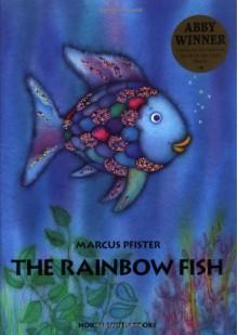 The Rainbow Fish - Marcus Pfister,J. Alison James