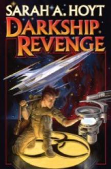 Darkship Revenge - Sarah A. Hoyt