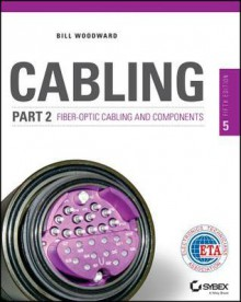Cabling Part 2: Fiber-Optic Cabling and Components - Andrew Oliviero