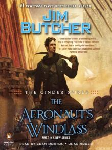 The Aeronaut's Windlass - Euan Morton,Jim Butcher