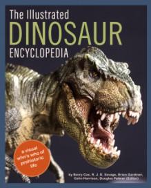The Illustrated Dinosaur Encyclopedia - Barry Cox; R. J. G. Savage; Brian Gardiner; Colin Harrison