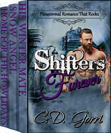 Shifters Furever: Paranormal Romance That Rocks - C.D. Gorri